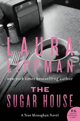 The Sugar House by Laura Lippman