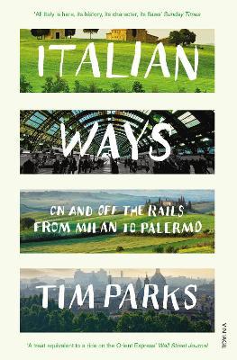 Italian Ways by Tim Parks