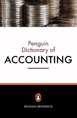 The Penguin Dictionary of Accounting by Christopher Nobes