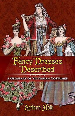 Fancy Dresses Described by Arden Holt