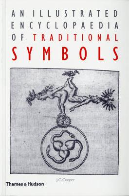 Illustrated Encyclopaedia of Traditional Symbols book