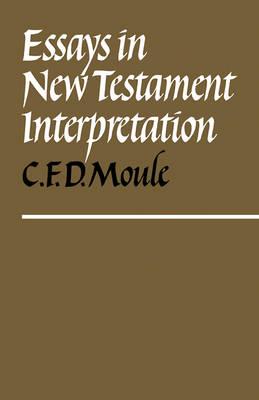 Essays in New Testament Interpretation book