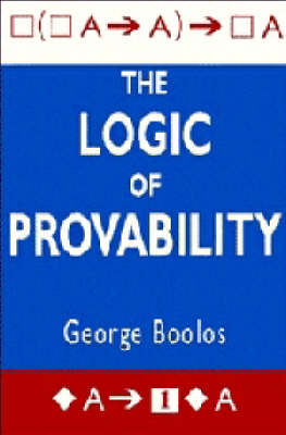 Logic of Provability by George S. Boolos