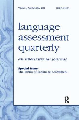 The Ethics of Language Assessment by Alan Davies