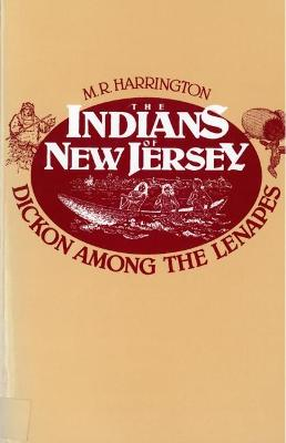 Indians of New Jersey by M. Harrington