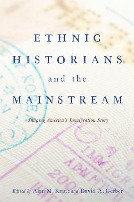 Ethnic Historians and the Mainstream book