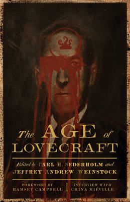 The Age of Lovecraft by Carl H. Sederholm