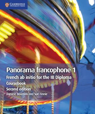 IB Diploma: Panorama francophone 1 Coursebook: French ab initio for the IB Diploma by Daniele Bourdais