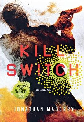 Kill Switch by Jonathan Maberry