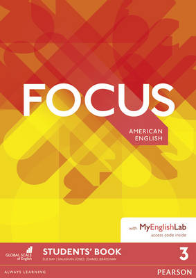 Focus AmE 3 Students' Book for MyEnglishLab Pack by Vaughan Jones