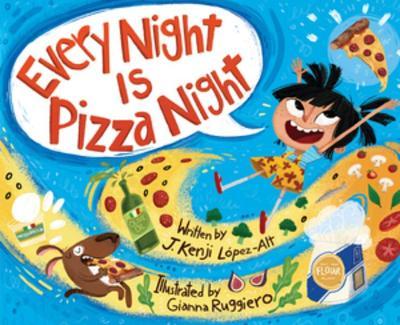 Every Night Is Pizza Night by J. Kenji Lopez-Alt