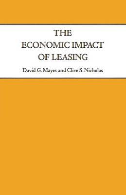 The Economic Impact of Leasing by David G. Mayes