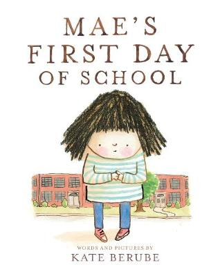 Mae s First Day of School book