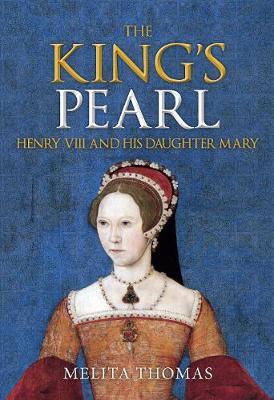 The King's Pearl by Melita Thomas