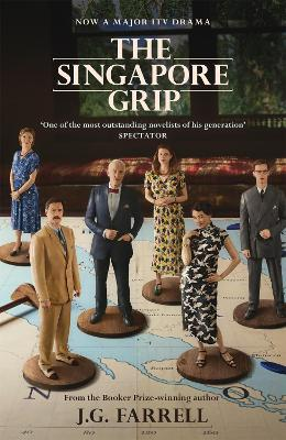The The Singapore Grip by J.G. Farrell