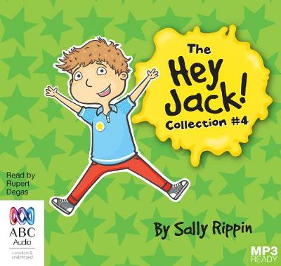 The Hey Jack Collection #4 by Sally Rippin