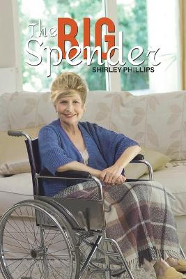 The Big Spender by Shirley Phillips