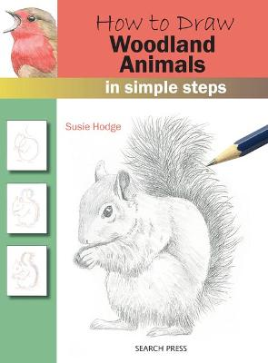 How to Draw: Woodland Animals book