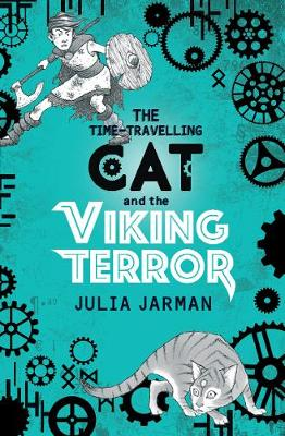 Time-Travelling Cat and the Viking Terror by Julia Jarman