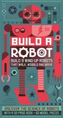 Build a Robot by Steve Parker