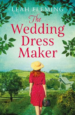 The Wedding Dress Maker by Leah Fleming