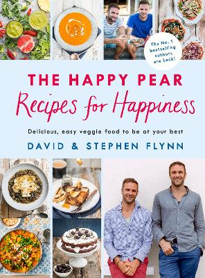 Happy Pear: Recipes for Happiness by David Flynn