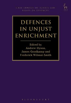 Defences in Unjust Enrichment by Dr Andrew Dyson