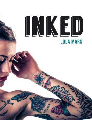 Inked by Lola Mars