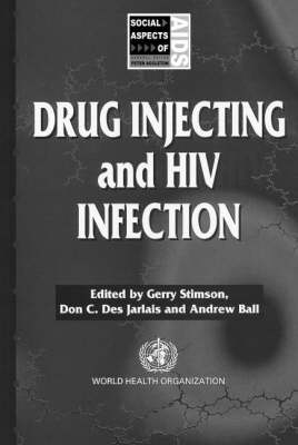 Drug Injecting and HIV Infection by Andrew Ball