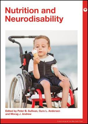 Nutrition and Neurodisability by Peter Sullivan