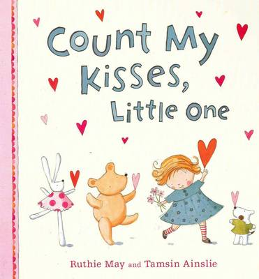 Count My Kisses, Little One by Ruthie May