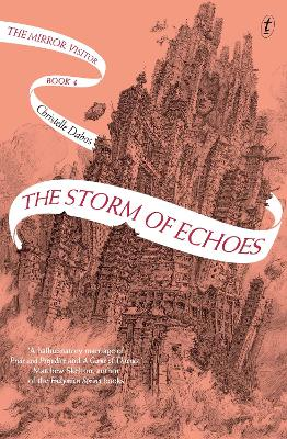 The Storm of Echoes: The Mirror Visitor, Book Four book