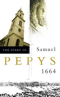 The The Diary of Samuel Pepys The Diary of Samuel Pepys 1664 v. 5 by Samuel Pepys