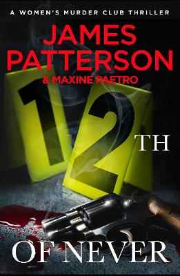 12th of Never by James Patterson