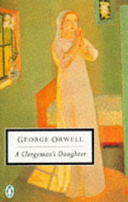 A A Clergyman's Daughter by George Orwell