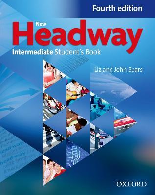 New Headway Intermediate Student's book book