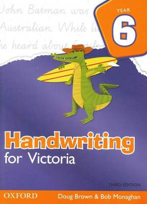 Handwriting for Victoria Year 6 by Doug Brown