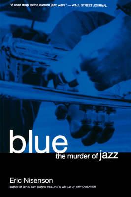 Blue by Eric Nisenson