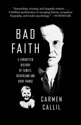 Bad Faith by Carmen Callil