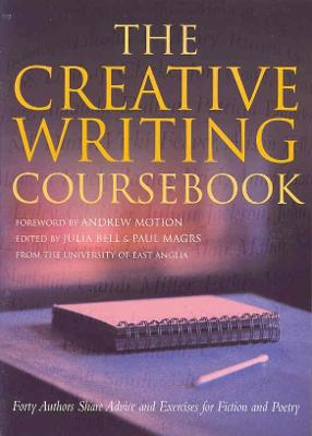 Creative Writing Coursebook by Julia Bell