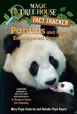 Magic Tree House Fact Tracker #26 Pandas And Other Endangered Species book