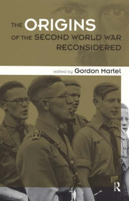 """Origins of the Second World War"" Reconsidered by Gordon Martel"