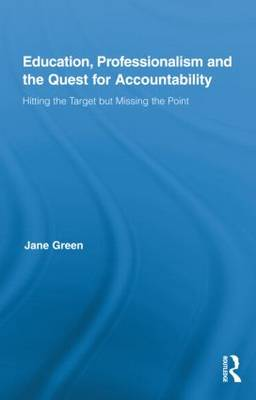 Education, Professionalism, and the Quest for Accountability book