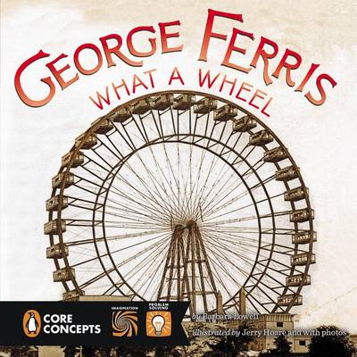 George Ferris: What a Wheel! book