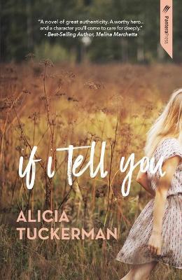 If I Tell You by Alicia Tuckerman