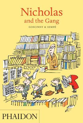Nicholas and the Gang by Rene Goscinny
