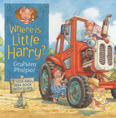 Where's Little Harry ? by Graham Philpot