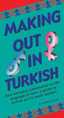 Making Out in Turkish by Ashley Carman