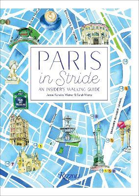 Paris in Stride by Jessie Kanelos Weiner