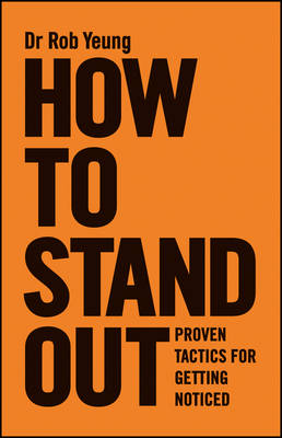 How to Stand Out by Rob Yeung